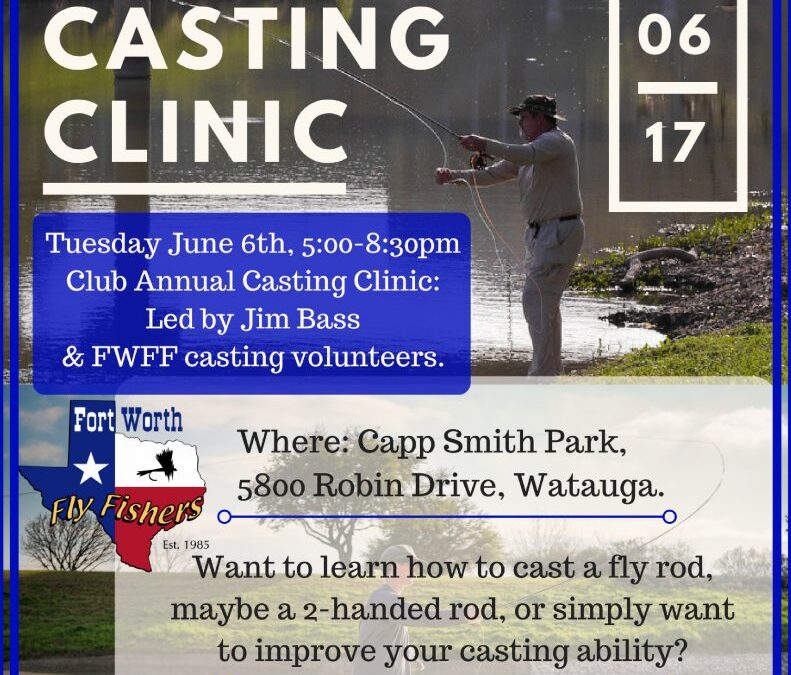 June meeting is casting class at Capp Smith Park in Watauga